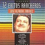 José Alfredo Jiménez Serie 12 Exitos Rancheros
