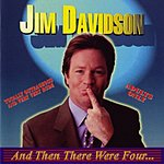 Jim Davidson And Then There Were Four (Parental Advisory)
