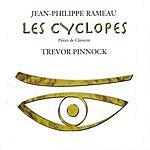 Trevor Pinnock Les Cyclopes
