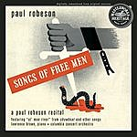 Paul Robeson Songs Of Free Men: A Paul Robeson Recital (Live) (Remastered)
