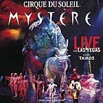 Cirque Du Soleil Mystere (Live)
