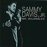Sammy Davis, Jr. Mr. Bojangles
