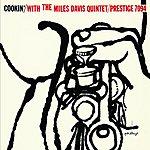 Miles Davis Quintet Cookin' With The Miles Davis Quintet: Rudy Van Gelder Remasters Series