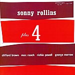 Sonny Rollins Plus Four (Rudy Van Gelder Edition/Remastered)