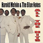 Harold Melvin & The Blue Notes All The Hits