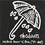 The Chumps Invent Rock 'N' Roll: 1995-2000 (Parental Advisory)