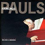 Raimonds Pauls Melodies & Memories
