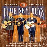 The Blue Sky Boys Classic Country Remastered: Rock Hill, SC - Atlanta, GA - 1938-1940