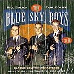 The Blue Sky Boys Classic Country Remastered: Atlanta, GA - New York City - 1940-1947