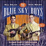 The Blue Sky Boys Classic Country Remastered: Charlotte, NC - 1936, 1937