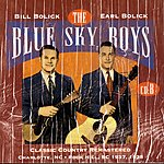The Blue Sky Boys Classic Country Remastered: Charlotte, NC - Rock Hills, SC - 1937, 1938