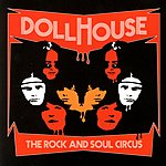 Dollhouse Rock And Soul Circus
