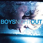 Boys Night Out Make Yourself Sick