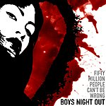 Boys Night Out Fifty Million People Can't Be Wrong EP