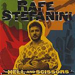 Rafe Stefanini Hell And Scissors