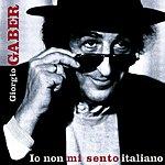 Giorgio Gaber Io Non Mi Sento Italiano