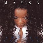 Maysa Smooth Sailing