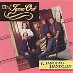 IIIrd Tyme Out Grandpa's Mandolin