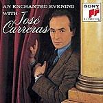 José Carreras An Enchanted Evening With José Carreras