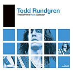 Todd Rundgren Definitive Rock: Todd Rundgren