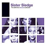 Sister Sledge The Definitive Groove Collection: Sister Sledge