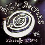 Spin Doctors Homebelly Groove - Live