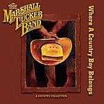 The Marshall Tucker Band Where A Country Boy Belongs