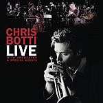 Chris Botti Live With Orchestra And Special Guests (Live)