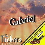 The Tuckers Gabriel/Same Old Streets
