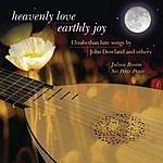 Julian Bream Heavenly Love, Earthly Joy - Elizabethan Lute Songs By John Dowland And Others