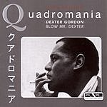 Dexter Gordon Quadromania Jazz Edition: Blow Mr. Dexter