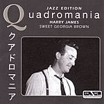 Harry James Quadromania Jazz Series: Sweet Georgia Brown