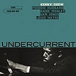 Undercurrent (2007 Digital Remaster)