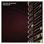 Palm Skin Productions Fall Away EP