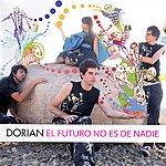 Dorian El Futuro No Es De Nadie