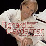 Richard Clayderman From This Moment On