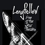 Longfellow Live At The Star Theatre
