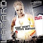Lazard Your Heart Keeps Burning (House Edition) (6-Track Maxi-Single)
