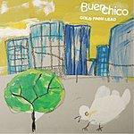 Buen Chico Gold From Lead/La La La (I Can't Hear You)
