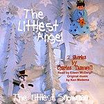 Ken Medema The Littlest Angel The Littlest Snowman