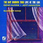Ray Brown Summer Wind (Live At The Loa)