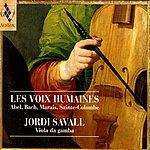 Jordi Savall Les Voix Humaines