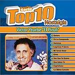 Victor Yturbe Piruli Serie Top 10 Nostalgia: Victor Yturbe