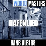 Hans Albers World Masters: Hafenlied