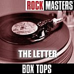 The Box Tops Rock Masters: The Letter