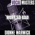 Dionne Warwick Vocal Masters: Hurt So Bad