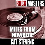 Cat Stevens Rock Masters: Miles From Nowhere
