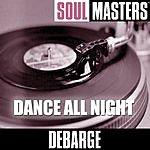DeBarge Soul Masters: Dance All Night