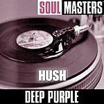 Deep Purple Soul Masters: Hush