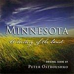 Peter Ostroushko Minnesota: A History Of The Land